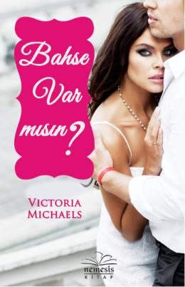 Victoria Michaels Bahse Var mısın? Pdf