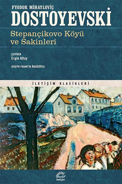 Fyodor Mihailoviç Dostoyevski Stepançikovo Köyü ve Sakinleri Pdf