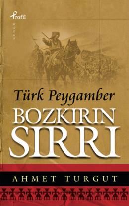 Ahmet Turgut Bozkırın Sırrı Türk Peygamber Pdf