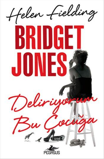 Helen Fielding Bridget Jones Deliriyorum Bu Çocuğa Pdf