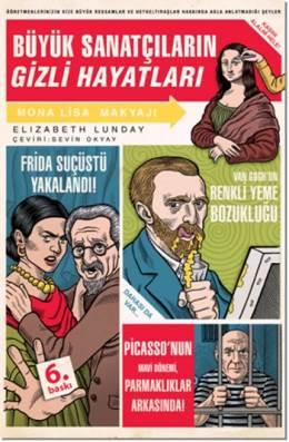 Elizabeth Lunday Büyük Sanatçıların Gizli Hayatları Pdf