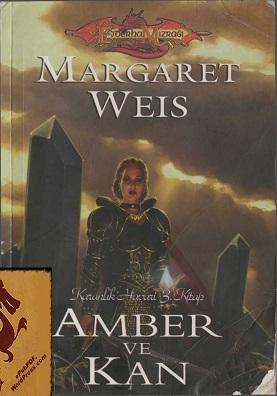 Margaret Weis Amber ve Kan Karanlık Havari 3 Pdf