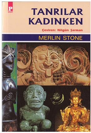 Merlin Stone Tanrılar Kadınken Pdf