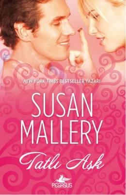 Susan Mallery Tatlı Aşk Pdf
