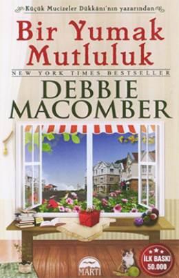 Debbie Macomber Bir Yumak Mutluluk Pdf