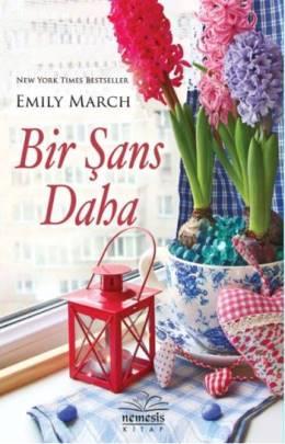 Emily March Bir Şans Daha Eternity Springs Serisi 3 Pdf