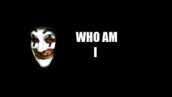 WHO AM I 2
